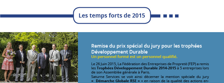 Les temps fort de 2015 Remise du prix spécial du jury pour les trophées  Développement Durable