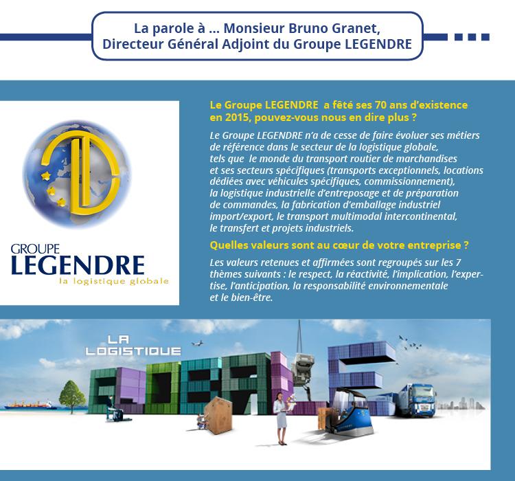 La parole à … Monsieur Bruno Granet, Directeur Général Adjoint du Groupe Legendre
