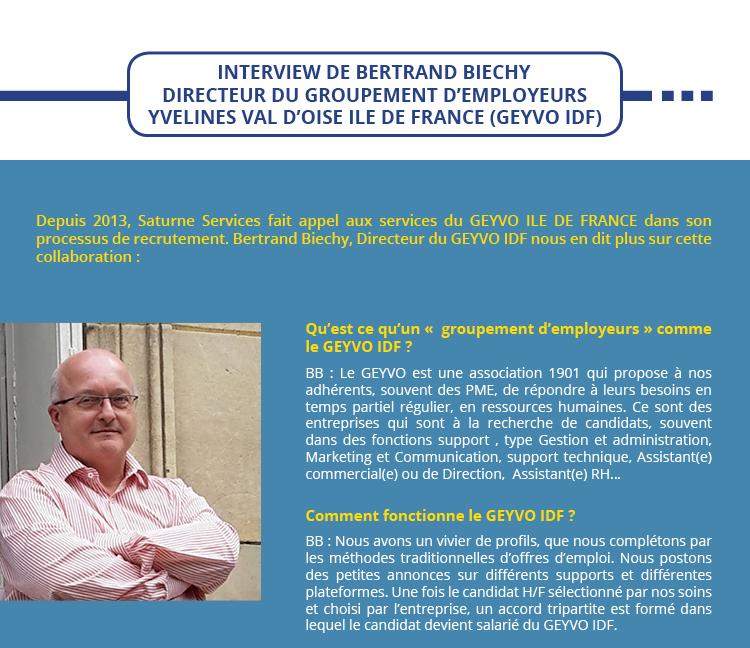 INTERVIEW DE BERTRAND BIECHY DIRECTEUR DU GROUPEMENT D'EMPLOYEURS YVELINES VAL D'OISE ILE DE FRANCE (GEYVO IDF)
